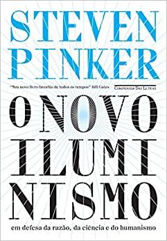 O Novo Iluminismo, de Steven Pinker