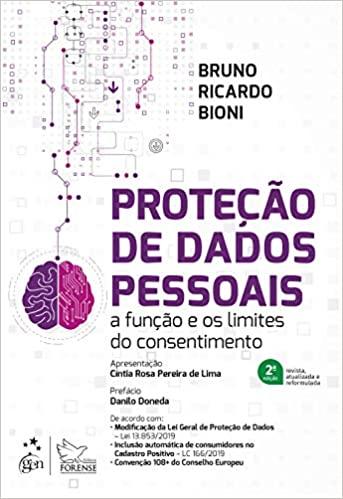 Proteção de dados pessoais: a função e os limites do consentimento